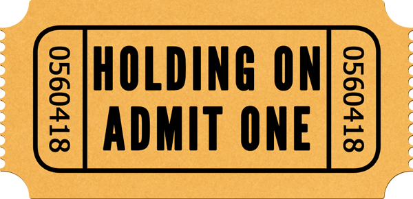 Holding-On-Ticket